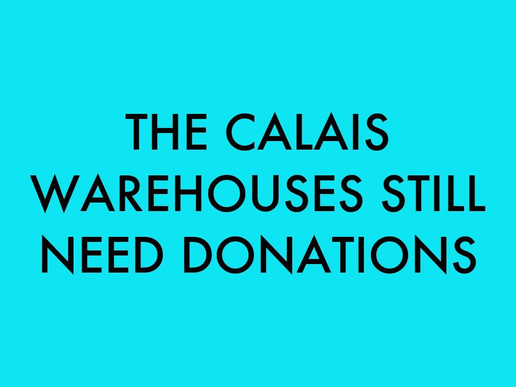 CALAIS CURRENT NEEDS: NOV 2016