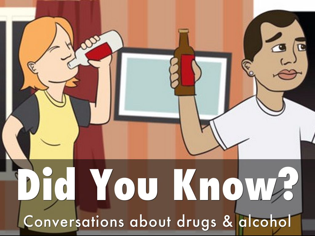 Did You Know? Conversations about Drugs & Alcohol