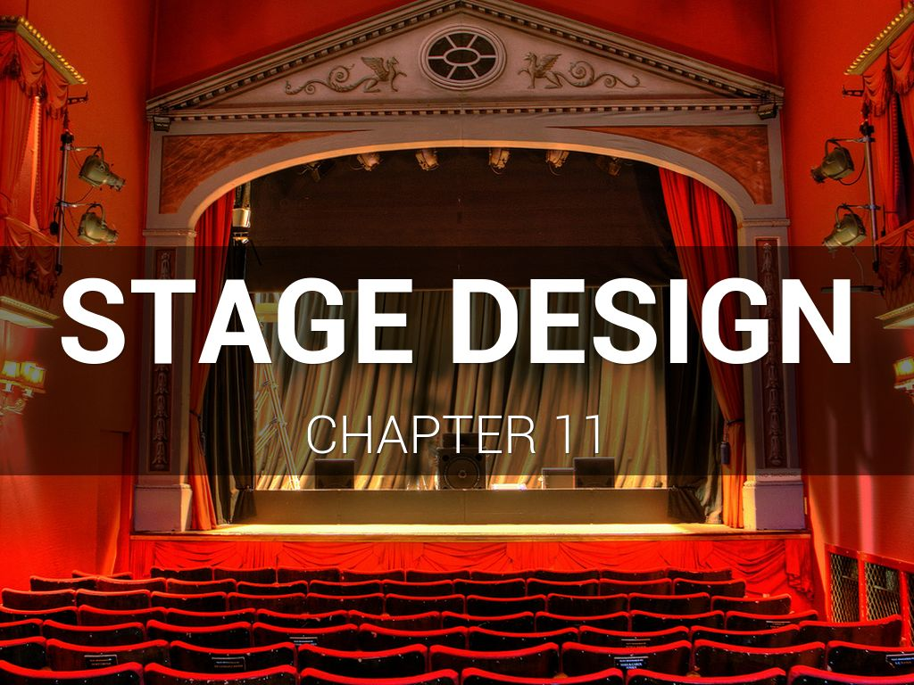 Stage Design Chapter 11