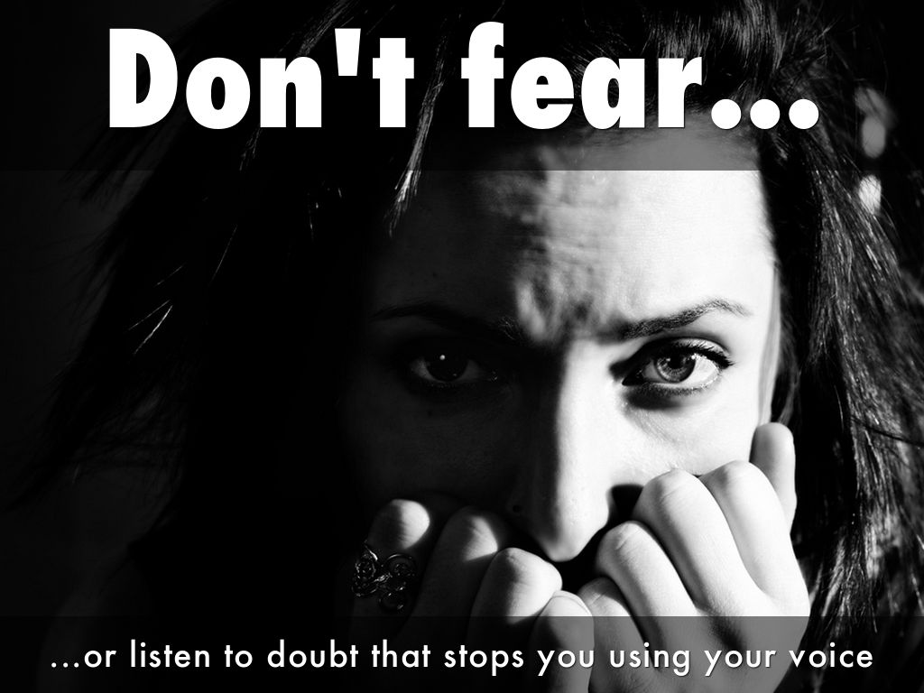 Don't fear...