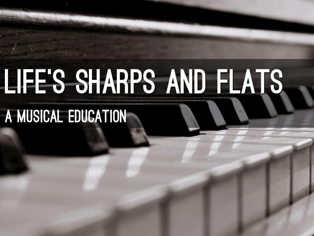 Life's Sharps and Flats