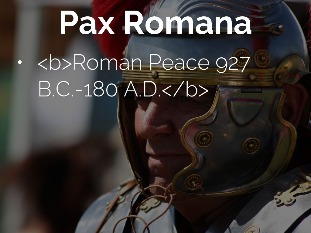 the pax romana essay The roman empire was one of romans wanted to achieve something called pax romana or roman to sum this essay up both the han empire and roman empire.