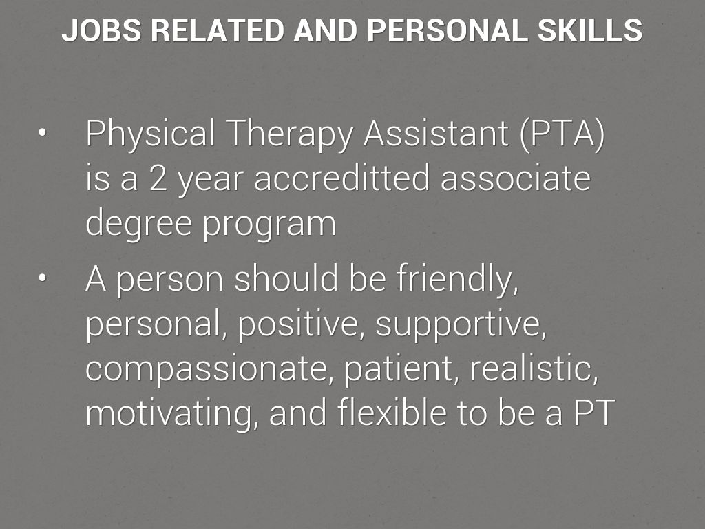 Associate degree in physical therapy - Jobs Related And Personal Skills Physical Therapy