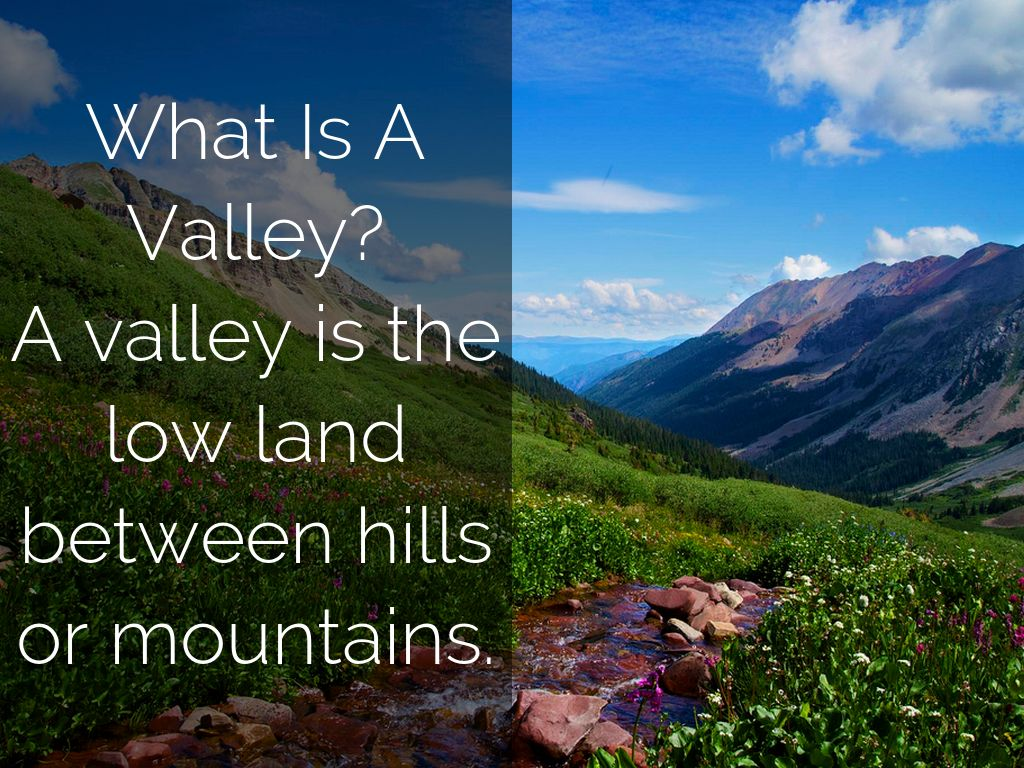 What is a valley