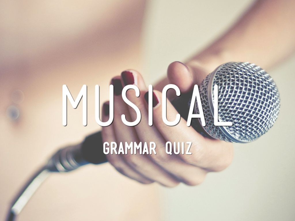 Musical Grammar Quiz