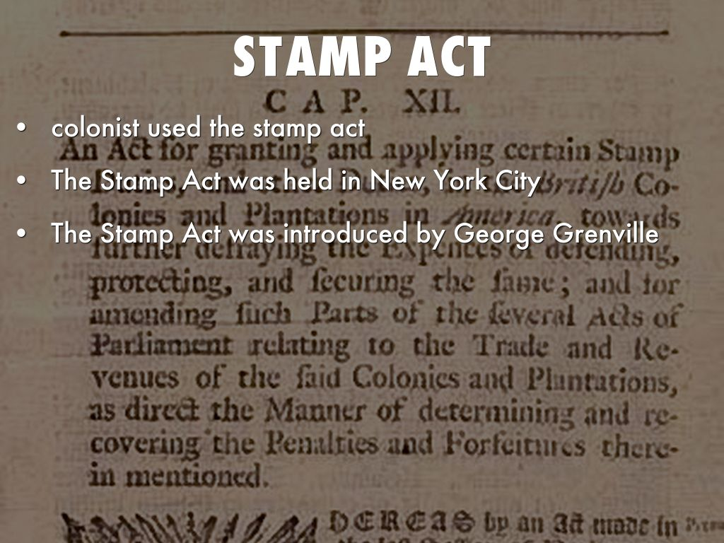 the stamp act The stamp act put taxes on any paper things like playing cards all documents had to have a stamp to show the taxes were pai what was the stamp act.