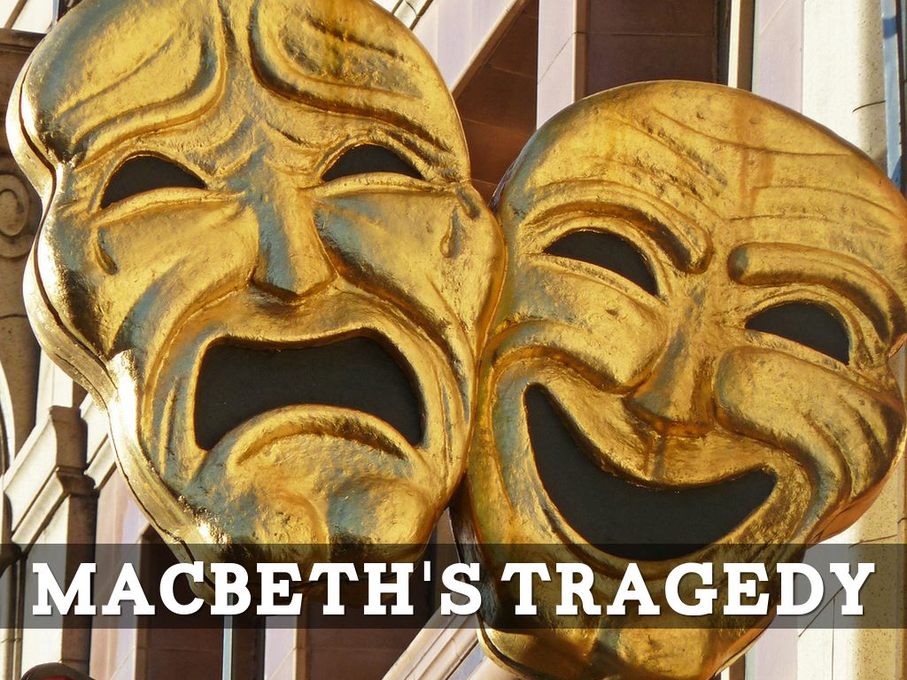 Macbeth's Tragedy