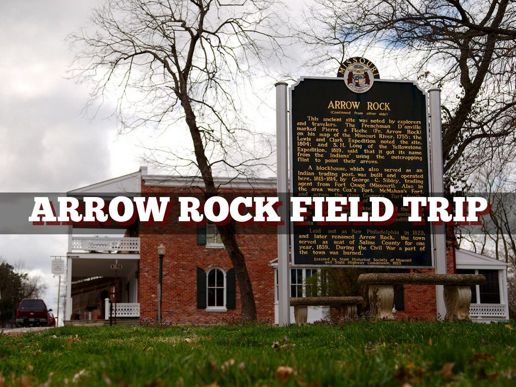 Arrow Rock Field Trip