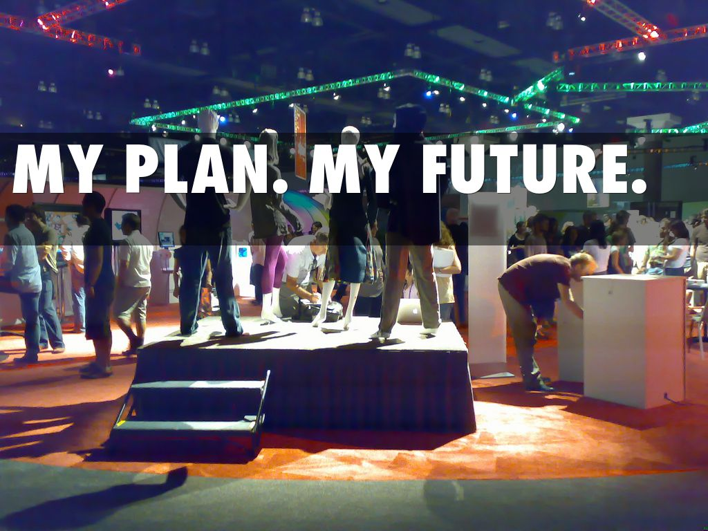 my plan  my future  by heyitsmesteph12