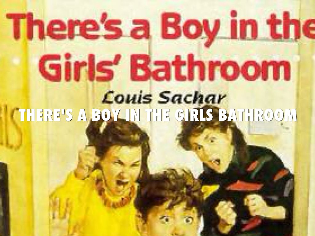 There's A Boy In The Girls Bathroom by Duke Sitzman