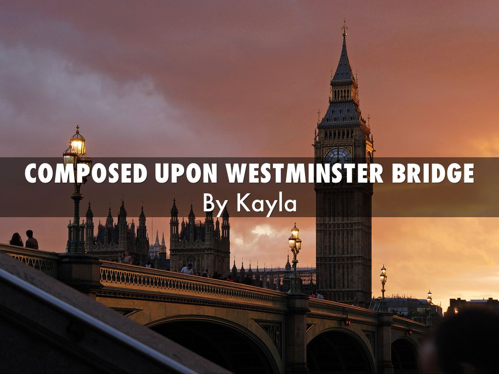 composed upon westminster bridge commentary