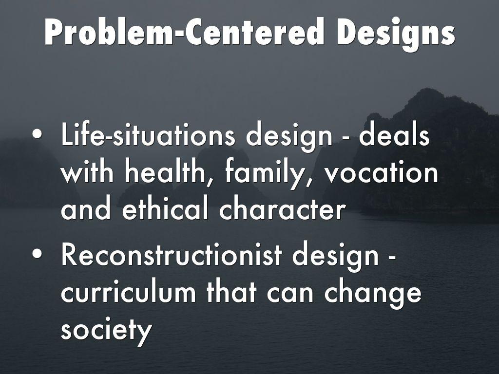 problem centered design in curriculum