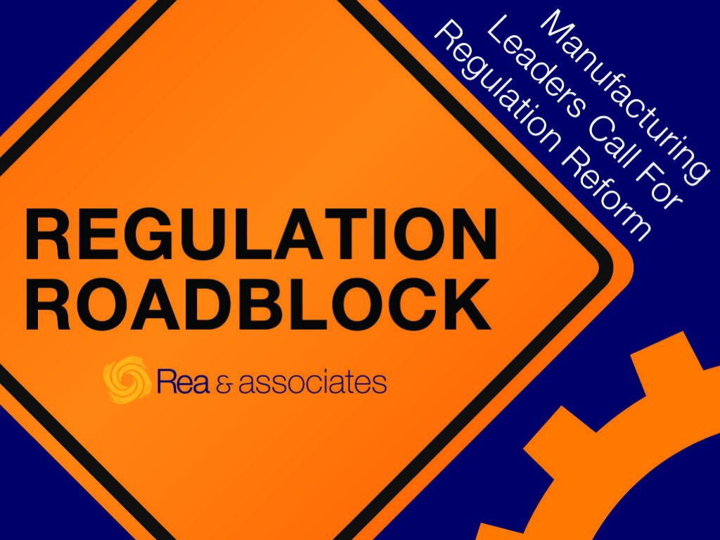 Regulation Roadblock: Manufacturing Industry Leaders Call For Regulation Reform