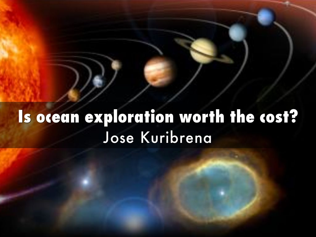 is ocean exploration worth the cost by kuribrenajos is ocean exploration worth the cost