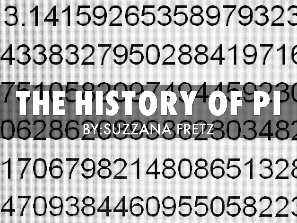 history of pi In 1895, after several groups of men were denied admission to yale university because of their religious and racial backgrounds, frederick manfred werner, louis samter levy, and henry mark fisher were determined to start something new.