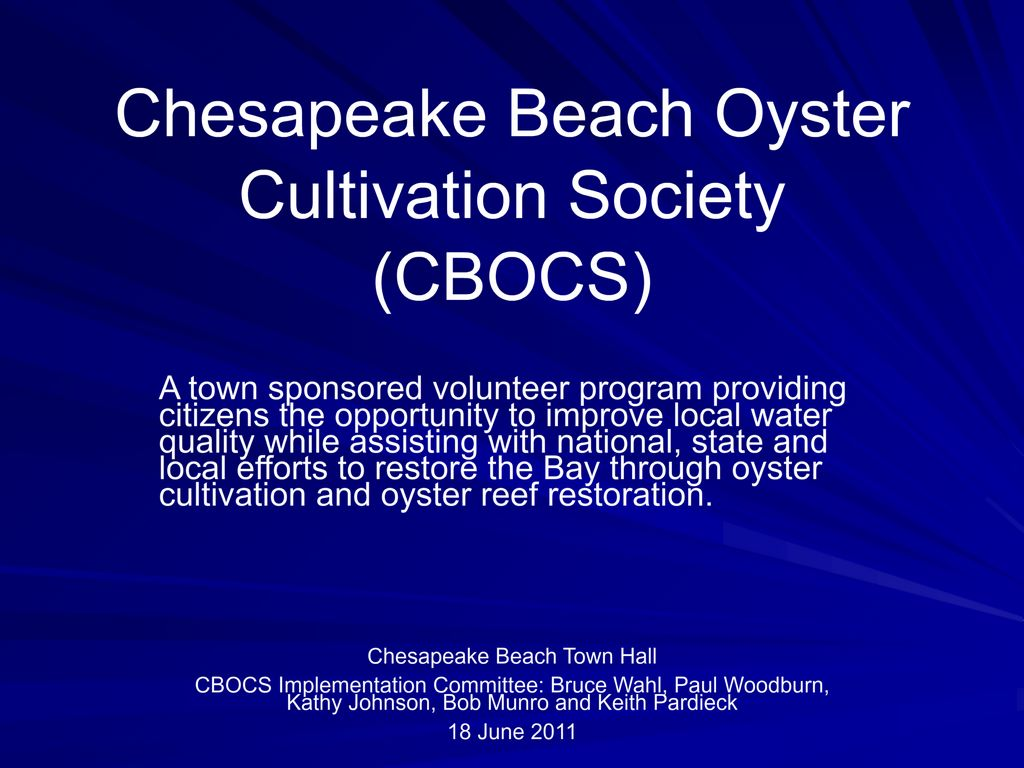 "Keith Pardieck's Presentation  ""Chesapeake Beach Oyster Cultivation Society"""