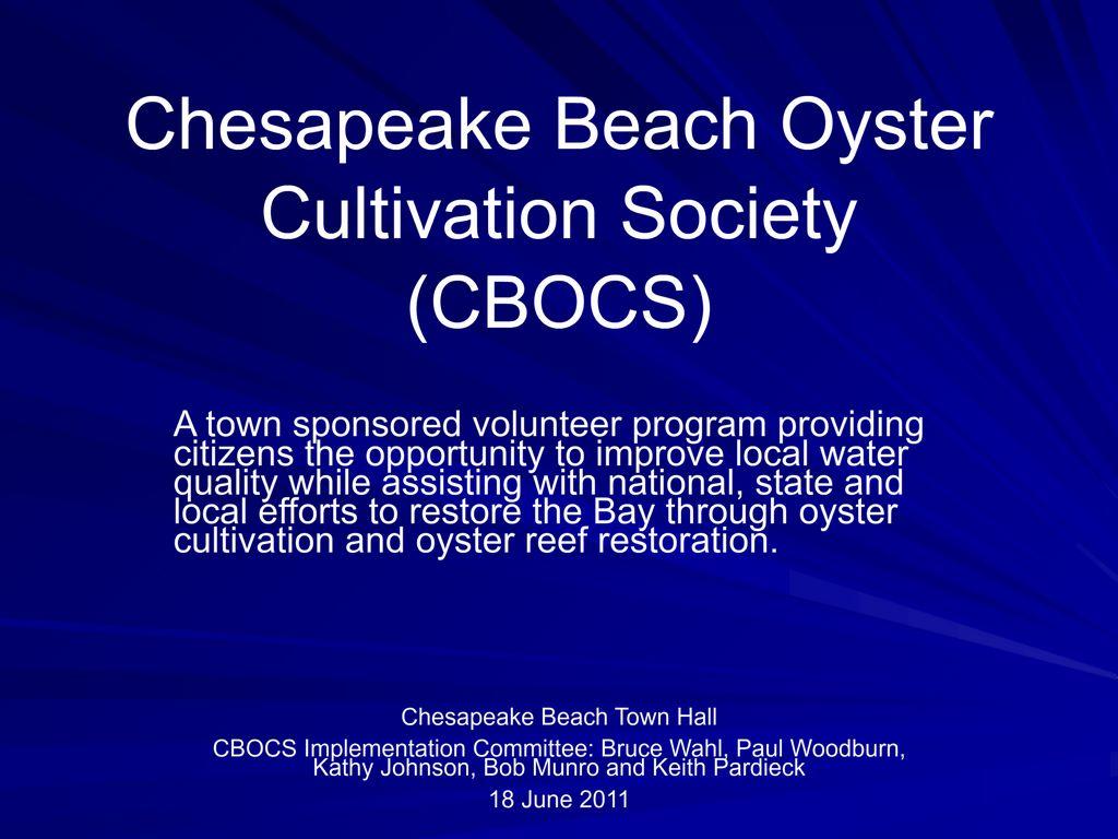"Keith Pardieck's Presentation  ""Chesapeake Beach Oyster Cultivation Society"""