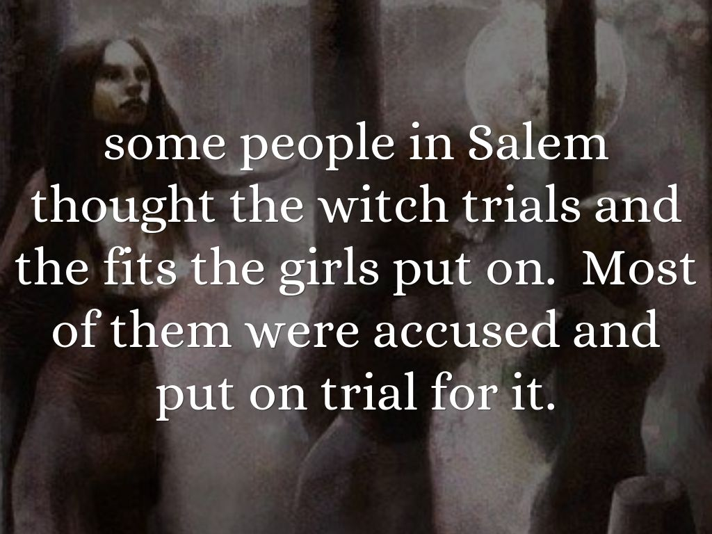 overview of salem witch trials The real story of the witch trials skip to how satan came to salem many 19th- and 20th-century popular accounts of the salem trials harped on the.