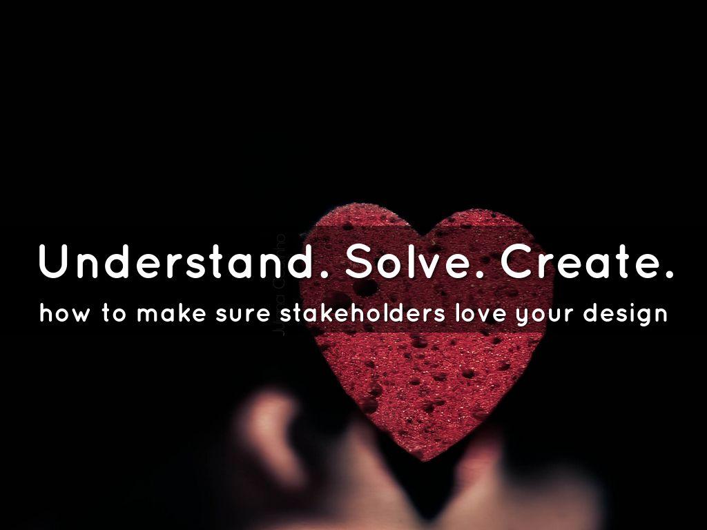Understand. Solve. Create.