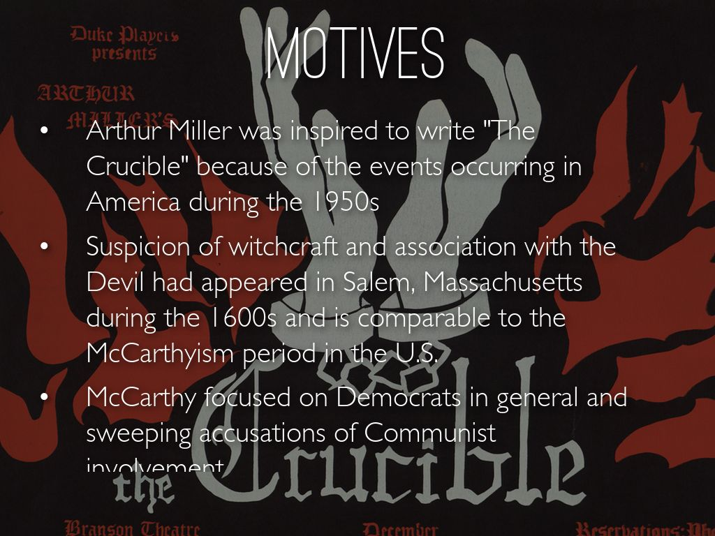 crucible motives Judge danforth is the foreboding ruler of salem's courtroom in arthur miller's 'the  crucible' explore danforth's character in this witch trial.