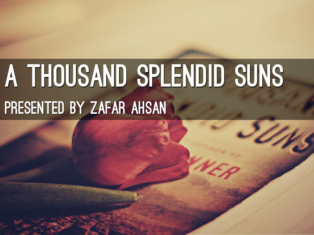 a thousand splendid suns by zaffy a slide notes