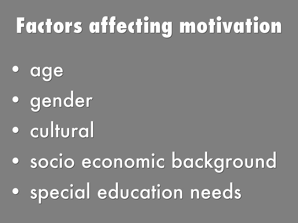 the factors affecting teacher motivation Factors in student motivation authored by: steven c howey 2008  educators across the country are frustrated with the challenge of how to motivate the ever.