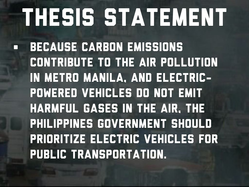 thesis statement of air pollution Description: thesis about pollution view more pollution in air documents similar to thesis: pollution.