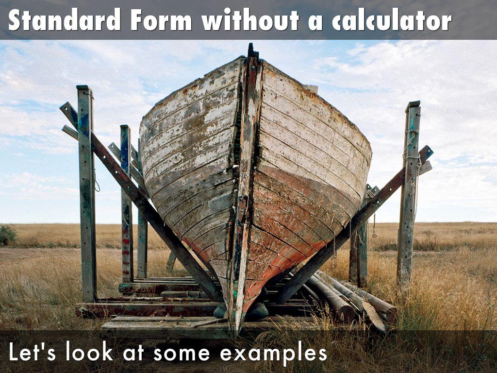 Standard form by charilaos minas standard form on a calculator falaconquin