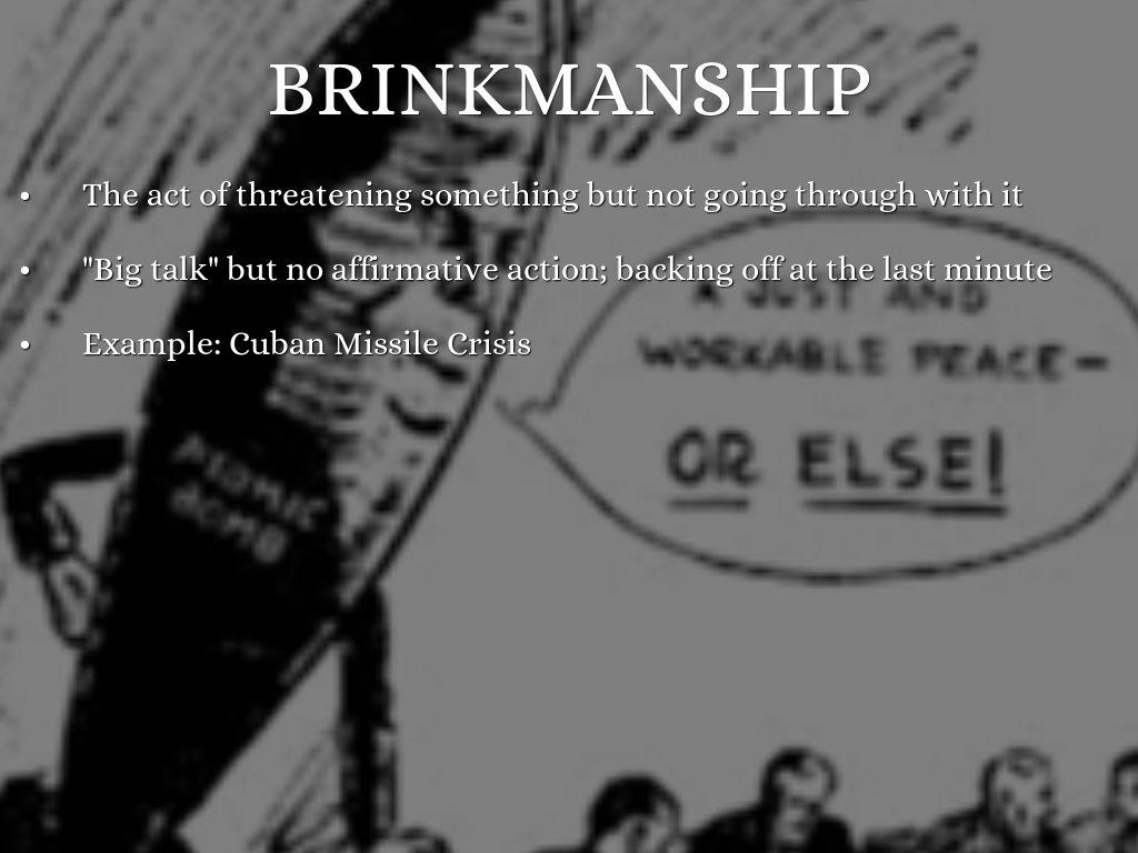 brinkmanship cold war definition