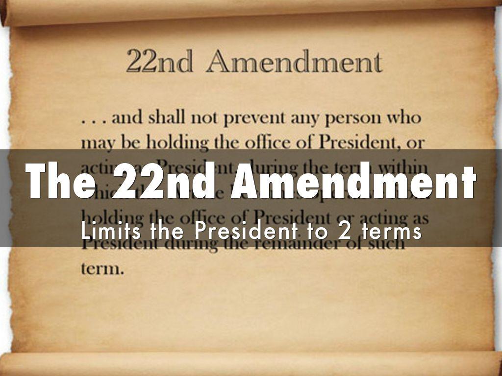 22nd amendments