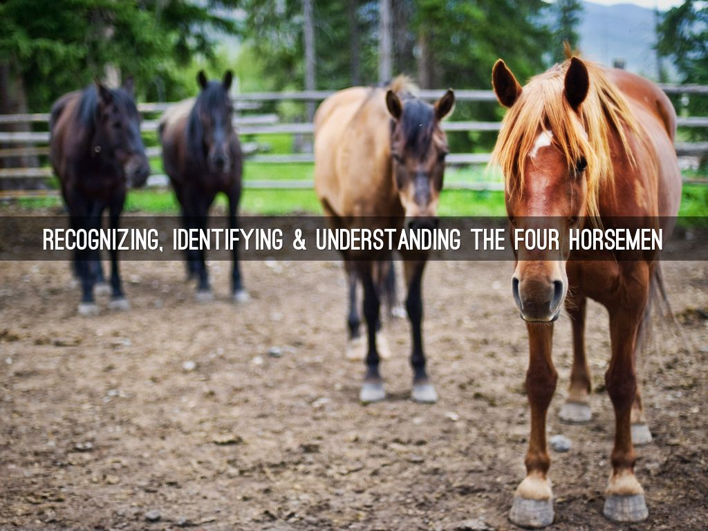 Gottman's Four Horsemen of the Apocalypse by adrianma