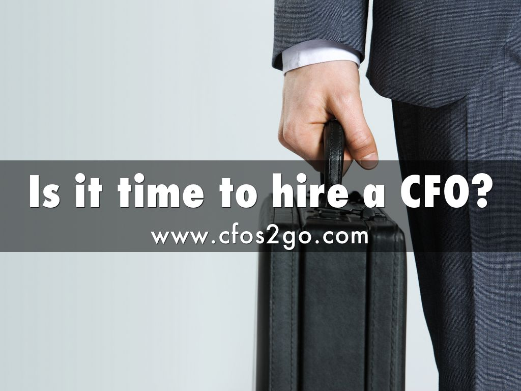 Is it time to hire a CFO vcc?