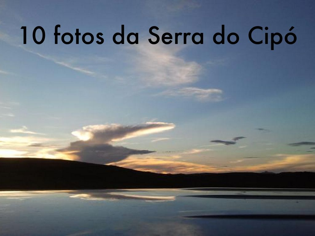 10 fotos da serra do cipó