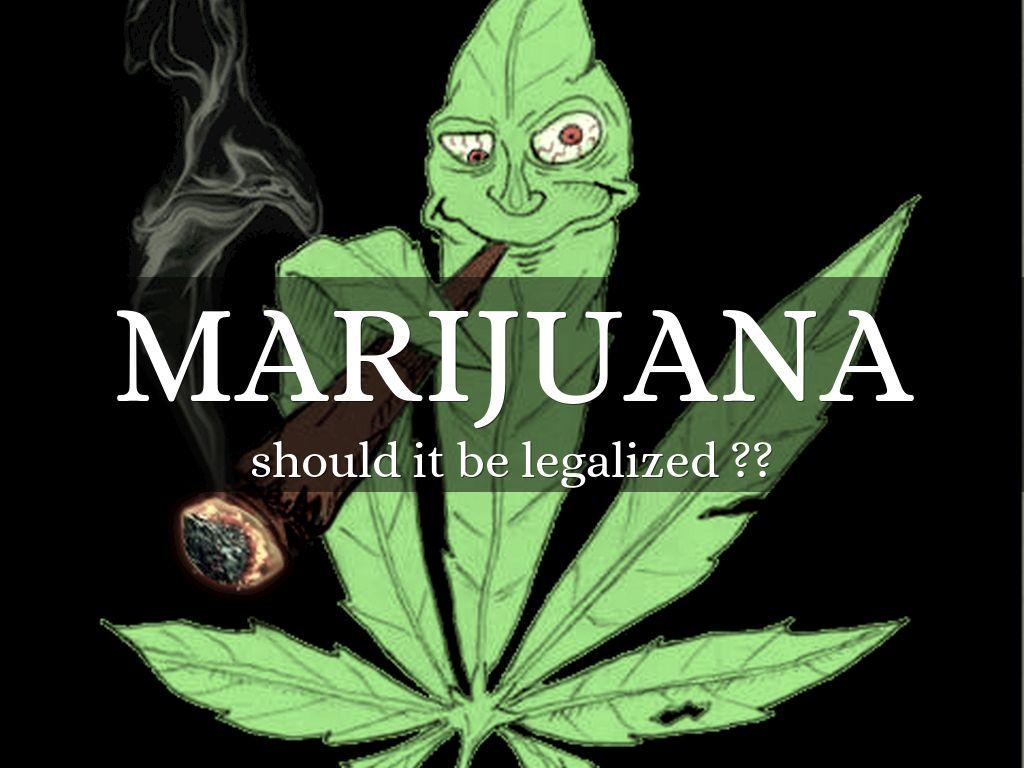 marijana should be legal