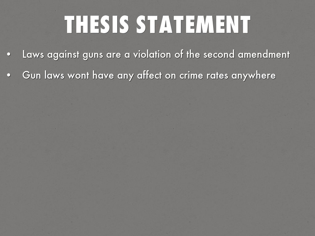 thesis statement on gun control laws