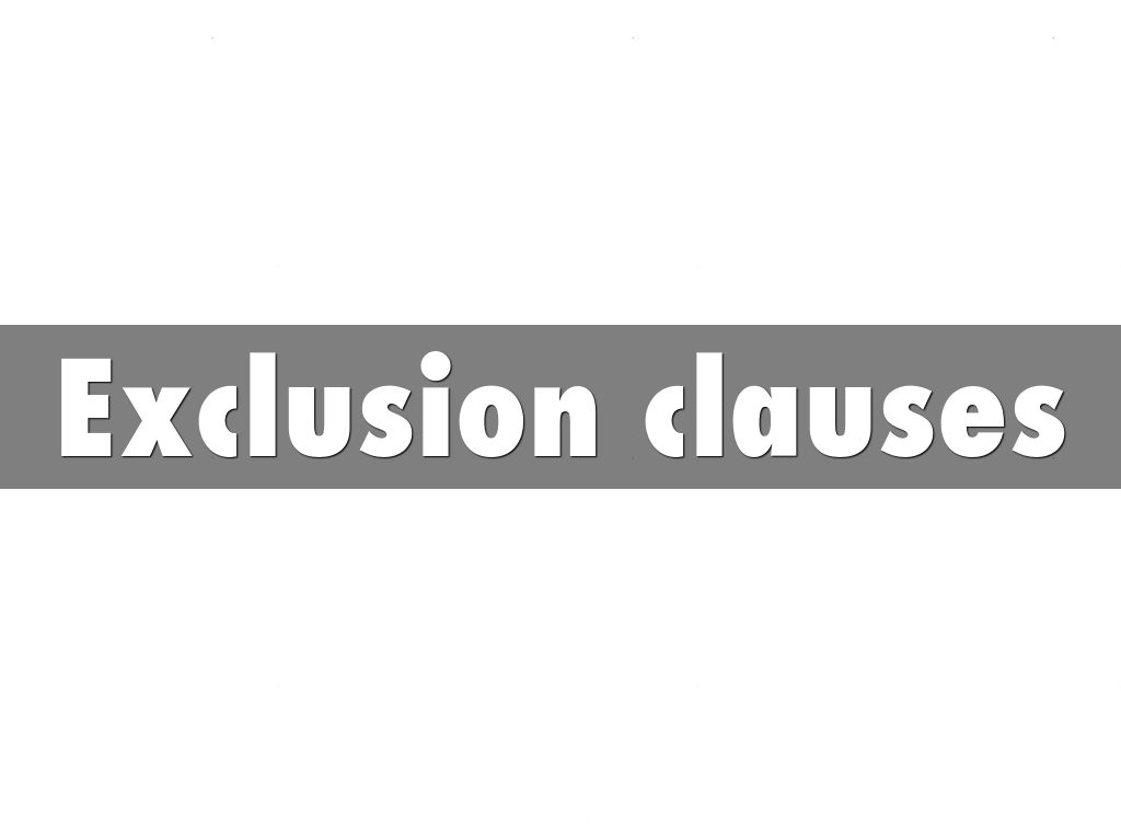 exemption clause Among the regulations which largely pre-date the internet-age are those relating to exemption clauses which are commonly found in contracts such clauses must be prepared with care to avoid.