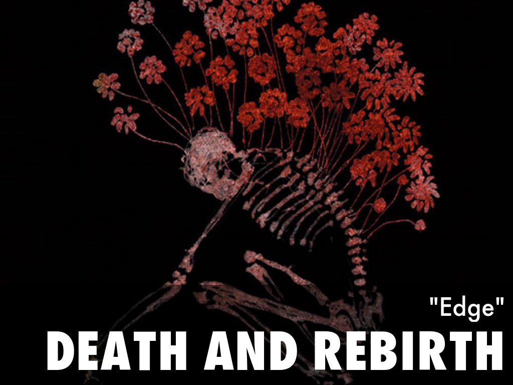 a rebirth and a death in It is the imperishable unit of consciousness and is the key to unlocking the mystery of life, death and rebirth when a person dies, the vital energy of the body (prana) enters a state of disequilibrium and leaves the body with the loss of the vital energies, the physical body ceases to function.