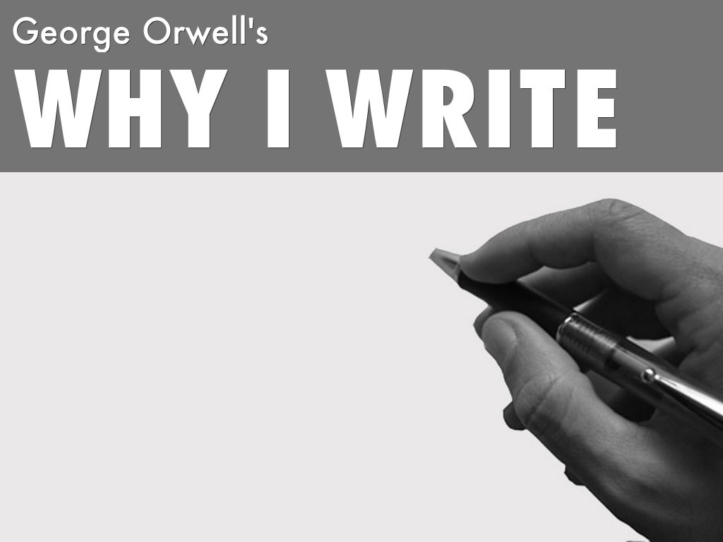 george orwell writing style George orwell — 'writing a book is a horrible, exhausting struggle, like a long bout with some painful illness one would never undertake such a thing if.