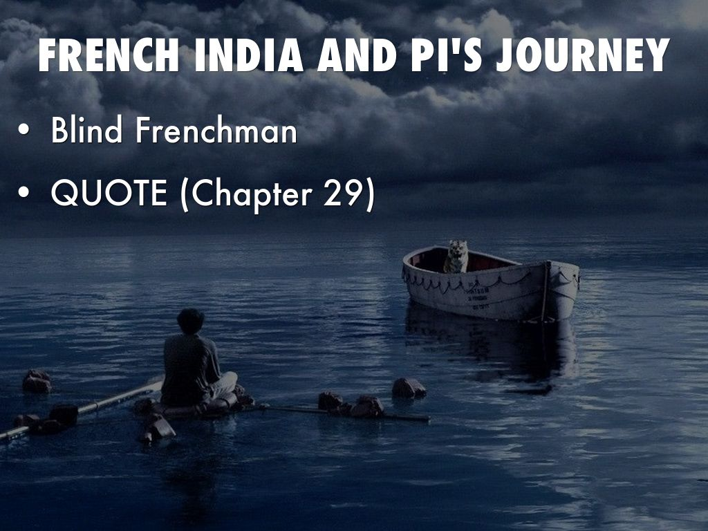 journeys assignment on life of pi Movie versions: life of pi (2012) the three most important aspects of life of pi : the novel comprises various narrators and narrations the author—not to be confused with yann martel—is one narrator within the text he interviews pi and relates his incredible journey.