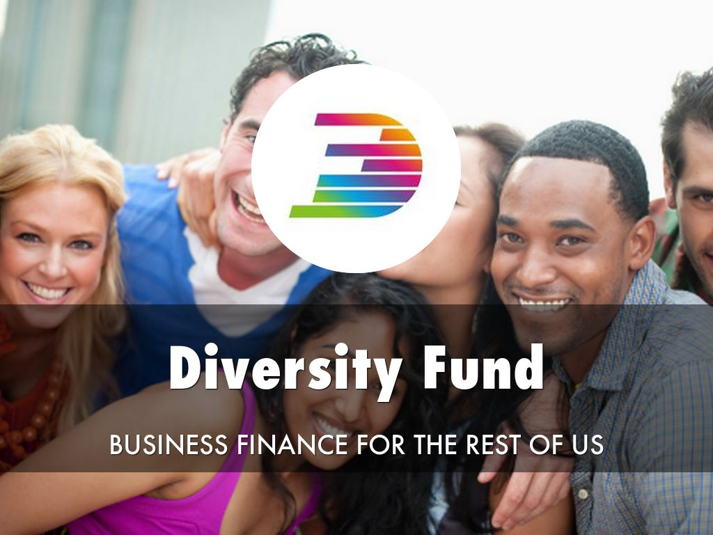 Diversity Fund - Finance for the rest of us!