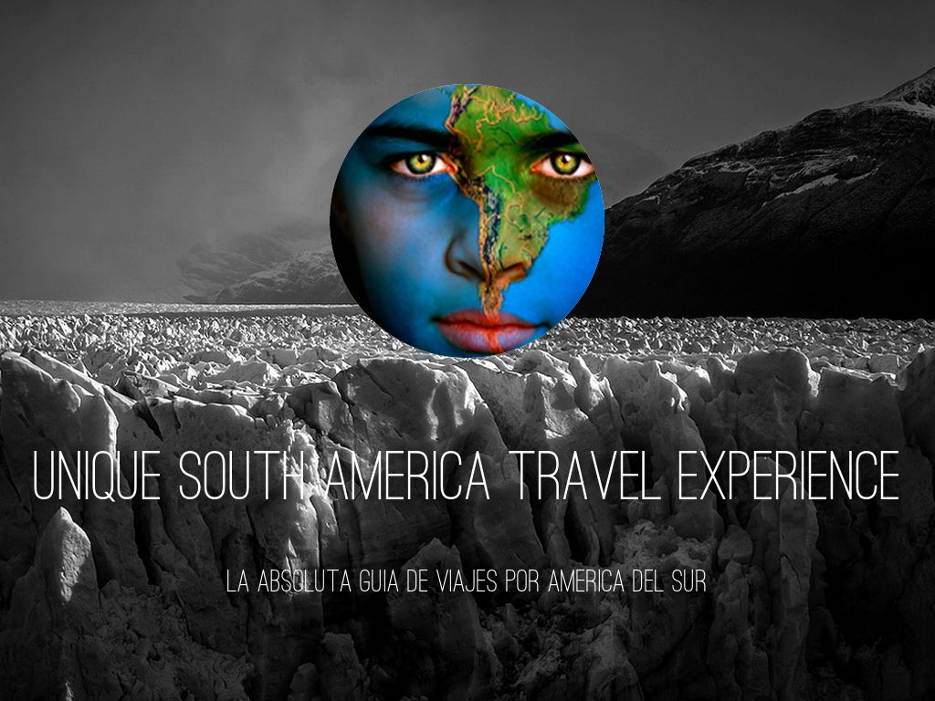 Unique South America Travel Experience - Spanish