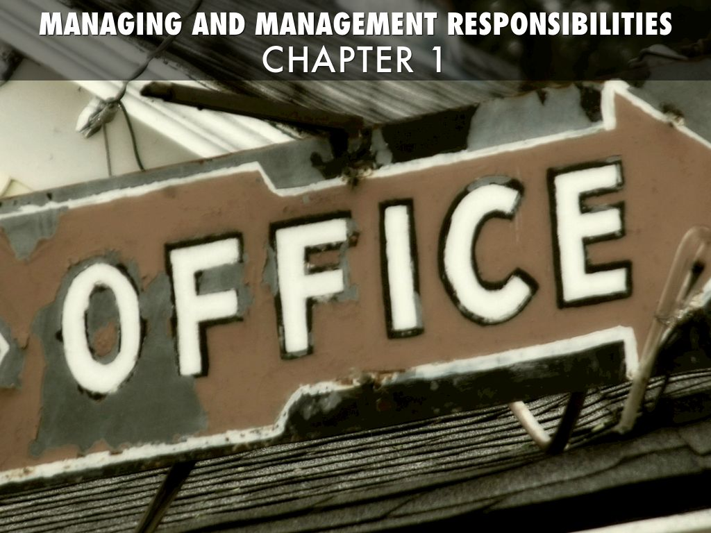 Managing And Management Responsibilities