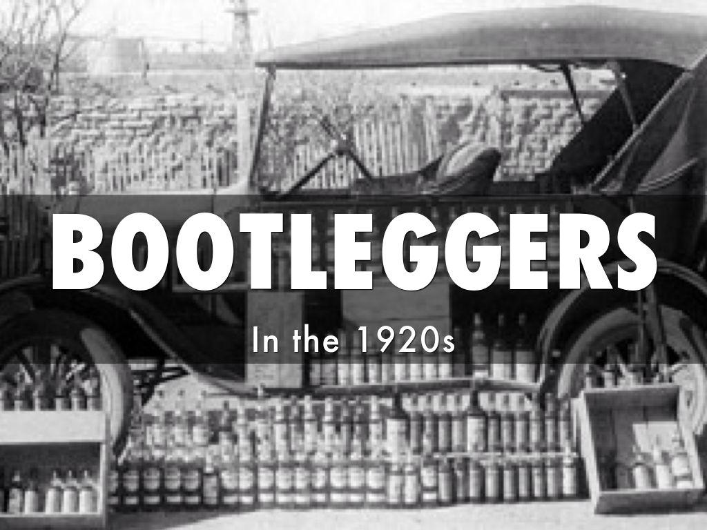 bootlegging 1920s