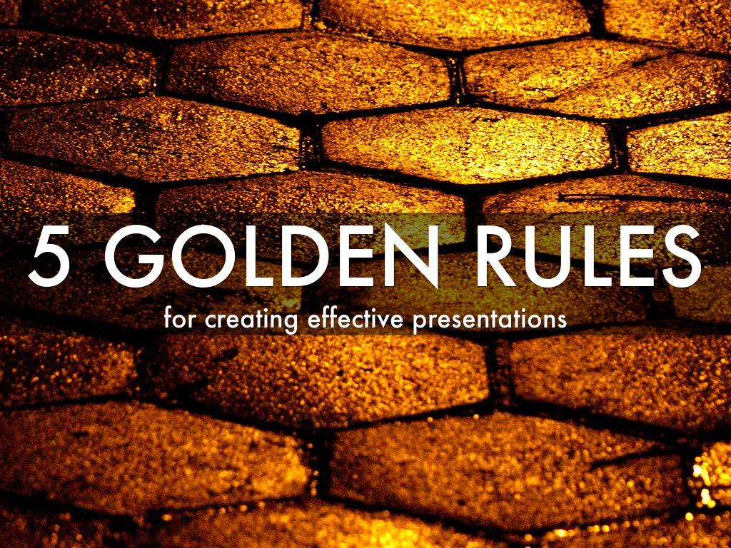 5 golden rules