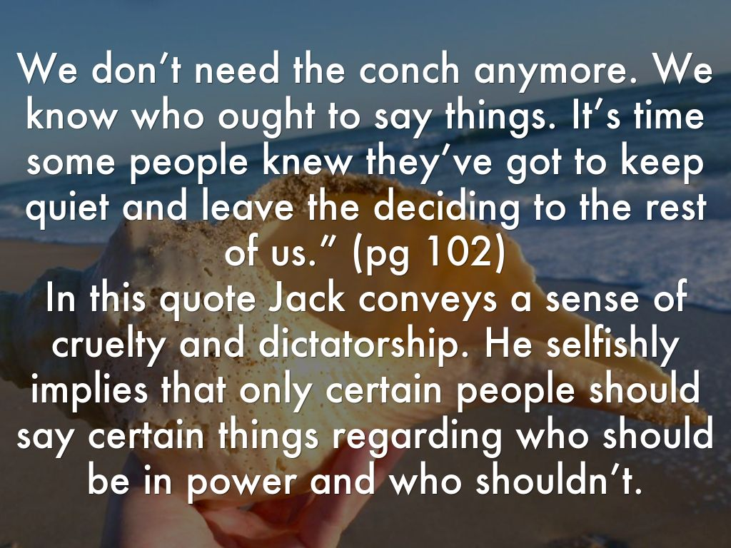 lord of the flies 24 quotes The lord of the flies, by william golding, is a tale (2017, october 24) memorable quotes from william golding's 'lord of the flies' retrieved from https.