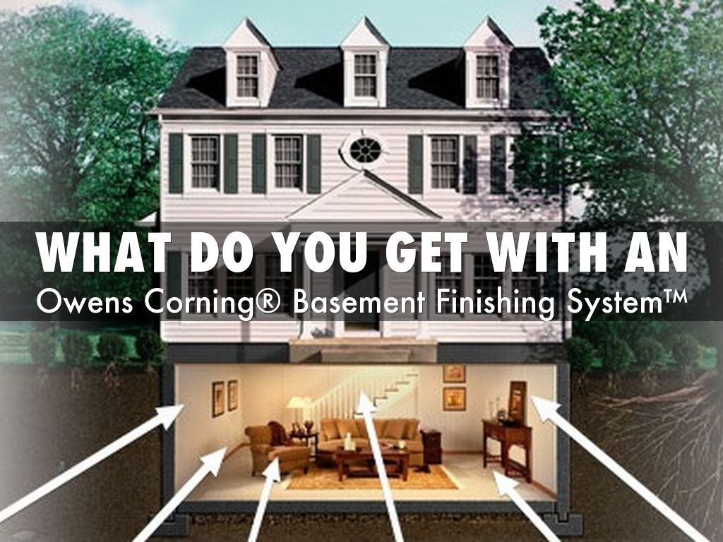 What Do You get With An Owens Corning Basement