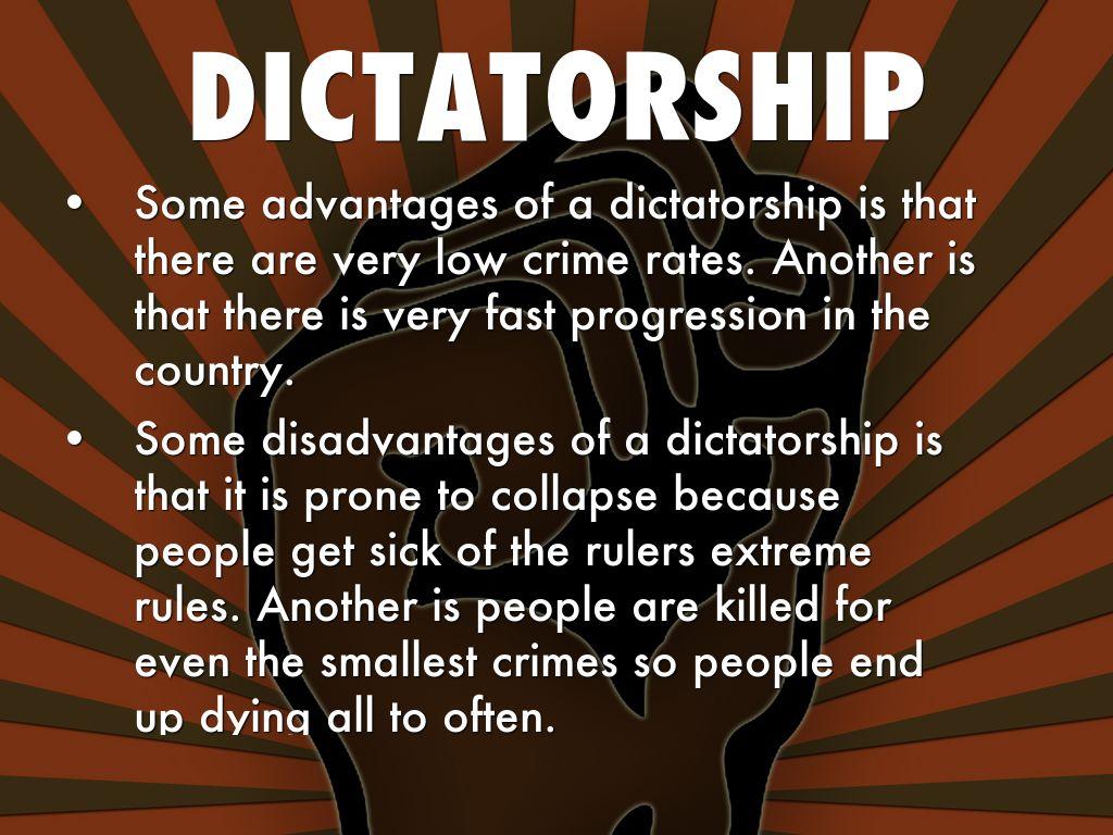 advantages of dictatorship