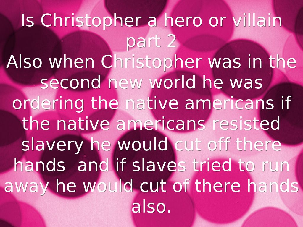 how was christopher columbus a villain