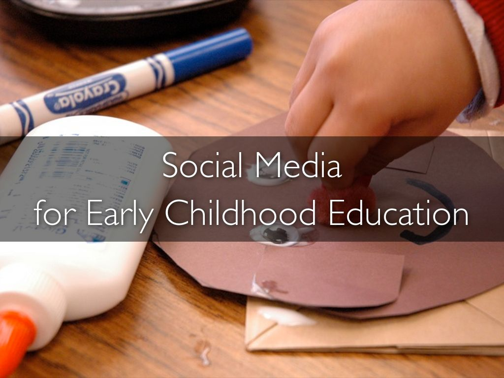 Social Media for Early Childhood Education