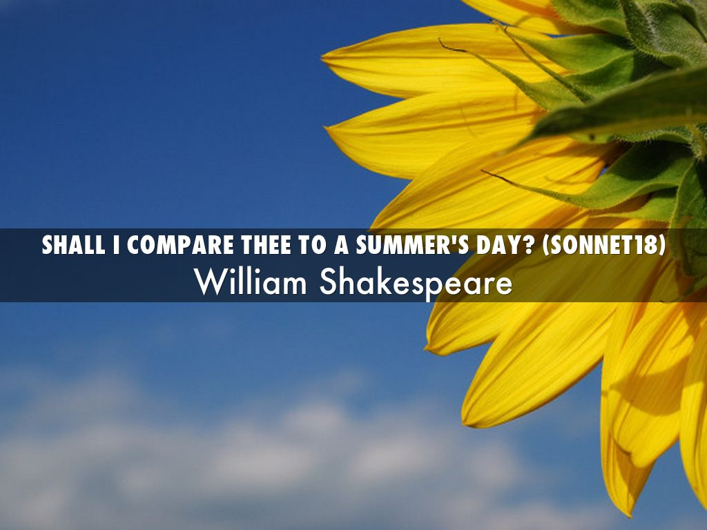 Shall I Compare Thee To A Summer's Day? (Sonnet18)